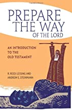 Prepare the Way of the Lord: An Introduction…