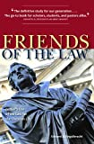 Edward Engelbrecht: Friends of the Law: Luther's Use of the Law for the Christian Life