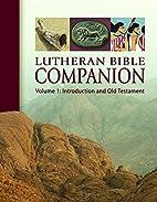 Lutheran Bible companion by Edward…