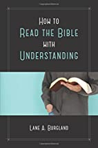 How to read the Bible with understanding by…