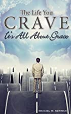 The Life You Crave: It's All About…
