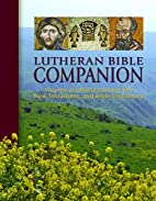 Lutheran Bible Companion Volume 2:…