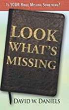 Look What's Missing by David W. Daniels