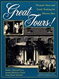 Lloyd, Sandra Mackenzie: Great Tours!: Thematic Tours and Guide Training for Historic Sites