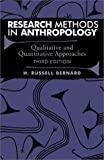 Bernard, H. Russell: Research Methods in Anthropology: Qualitative and Quantitative Approaches