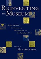 Reinventing the Museum, Historical and…