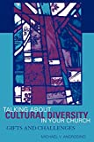 Angrosino, Michael V.: Talking About Cultural Diversity in Your Church: Gifts and Challenges