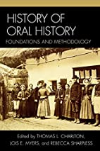 History of Oral History: Foundations and…