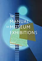 The Manual of Museum Exhibitions by Barry…