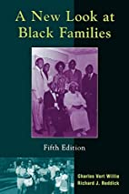 A New Look at Black Families by Charles V.…
