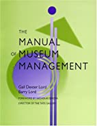 The Manual of Museum Management by Barry…