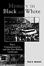 Memory in Black and White: Race,…