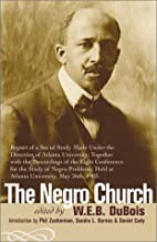 The Negro Church: Report of a Social Study…