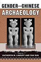 Gender and Chinese Archaeology (Gender and…