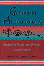 Gender in Archaeology: Analyzing Power and…