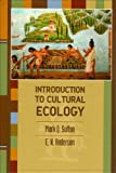 Anderson, Eugene N.: Introduction to Cultural Ecology