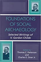 Foundations of Social Archaeology: Selected…