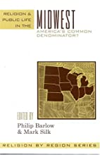 Religion and Public Life in the Midwest:…