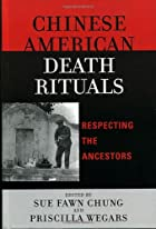 Chinese American Death Rituals: Respecting…