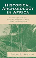 Historical Archaeology in Africa:…