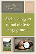 Archaeology as a Tool of Civic Engagement by…
