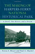 The making of Harpers Ferry National…