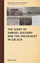 The Diary of Samuel Golfard and the…