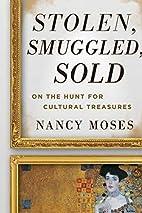 Stolen, Smuggled, Sold: On the Hunt for…