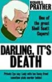 Prather, Richard: Darling It's Death