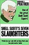 Prather, Richard S.: Shell Scott's Seven Slaughters