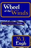 Engh, M. J.: Wheel of the Winds
