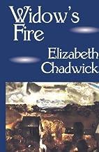 Widow's Fire by Elizabeth Chadwick