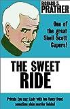 Prather, Richard S.: The Sweet Ride