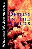 Johnstone, William W.: Destiny in the Ashes