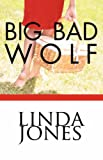 Jones, Linda: Big Bad Wolf