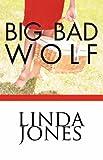 Jones, Linda: Big Bad Wolf