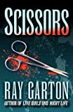 Garton, Ray: Scissors