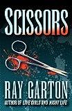 Garton, Ray: Scissors