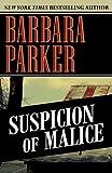 Parker, Barbara: Suspicion of Malice