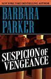Parker, Barbara: Suspicion of Vengeance