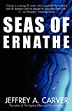 Carver, Jeffrey A.: Seas of Ernathe