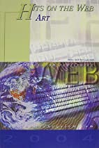 Hits on Web, Art 2004 by Carol Lea Clark