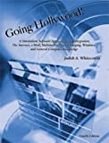 Whitecotton, Judith: Going Hollywood!: A Simulation Software Application And Integration the Internet, E-mail, Multimedia, Digital Imaging, Windowsa
