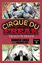 Cirque Du Freak, Vol. 5: Trials of Death by…