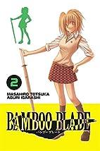 Bamboo Blade, Volume 2 by Masahiro Totsuka