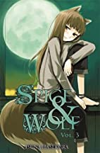 Spice and Wolf, Vol. 3 by Isuna Hasekura