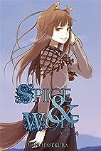 Spice & Wolf, Vol. 4 by Isuna Hasekura