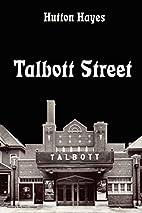 Talbott Street by Hutton Hayes