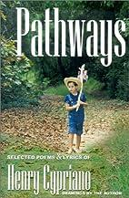 Pathways, Volume 1: Selected Poems & Lyrics…