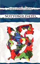 Sottosoldato (Italian Edition) by Marco…